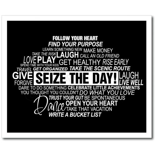 Seize the Day Print